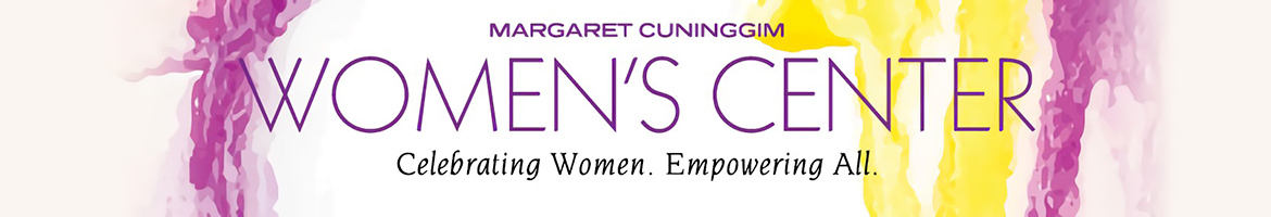 Margaret Cuninggim Women's Center; Celebrating Women. Empowering All.