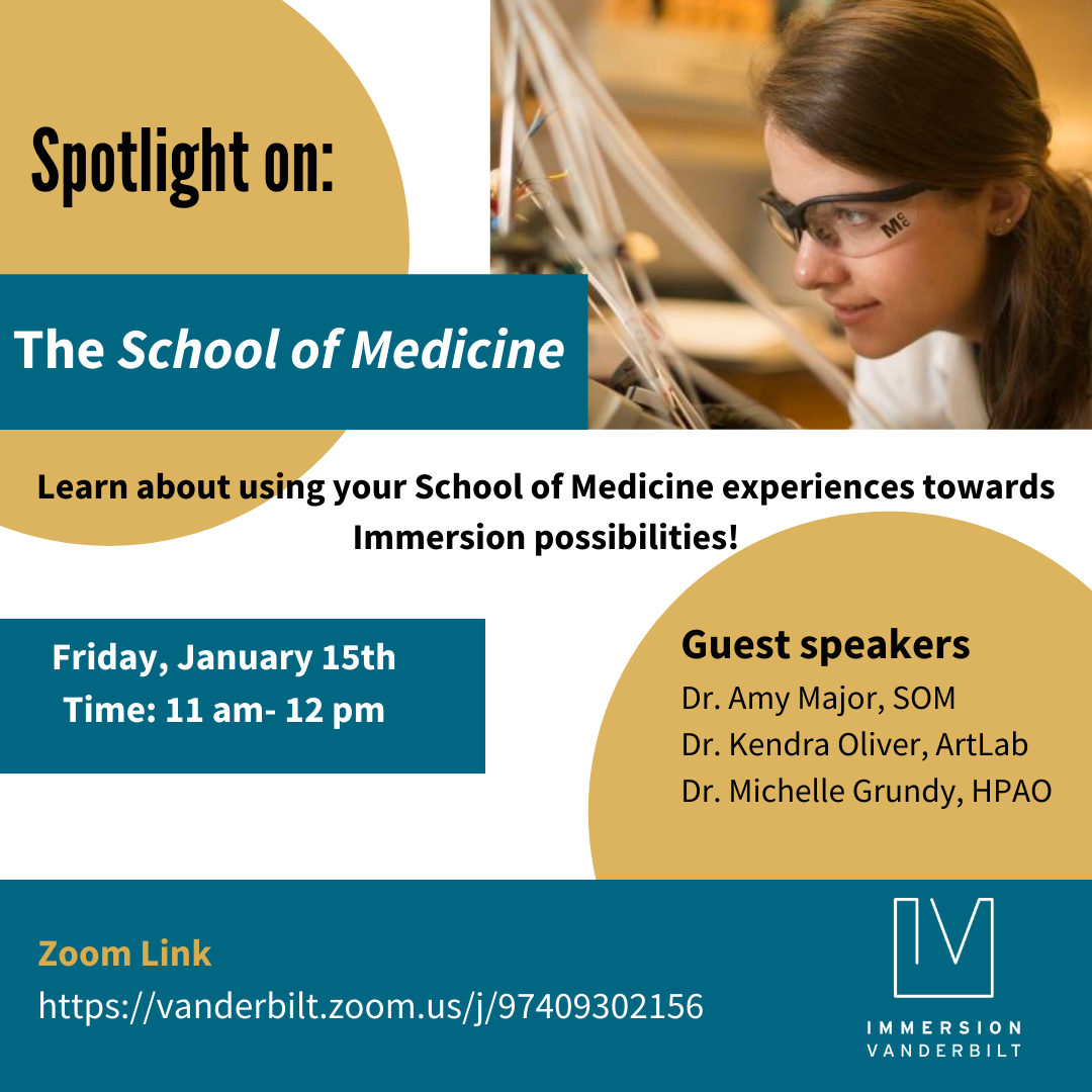 Graphic advertising a Zoom webinar for students to learn about School of Medicine experiences for Immersion