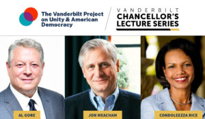 WATCH NOW: Former Vice President Al Gore kicks off Vanderbilt Project on Unity and American Democracy, followed by case study on PEPFAR with 66th Secretary of State Condoleezza Rice