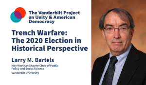 Trench Warfare: The 2020 Election in Historical Perspective