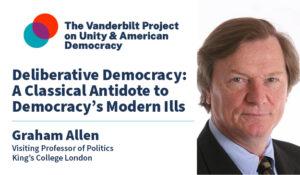 Deliberative Democracy: A Classical Antidote to Democracy's Modern Ills