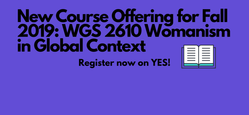 New Course for Fall 2019: WGS 2610