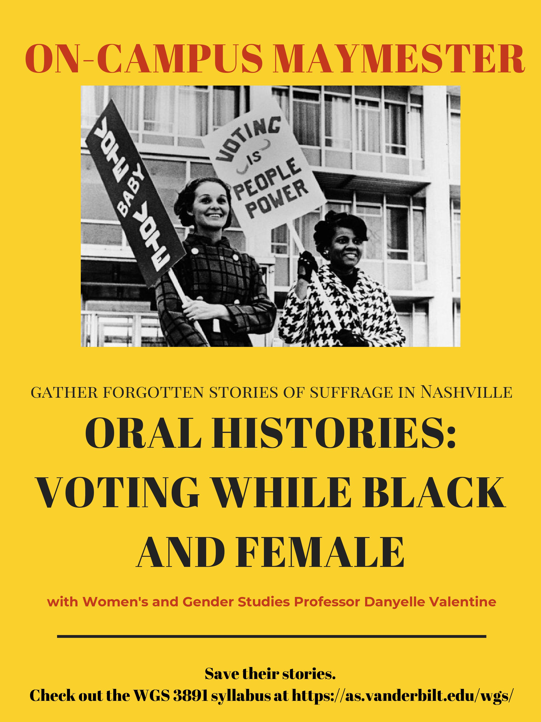 Maymester 2020 Oral Histories: Voting While Black and Female