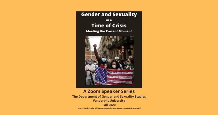 Gender and Sexuality Studies Fall 2020 Speaker Series
