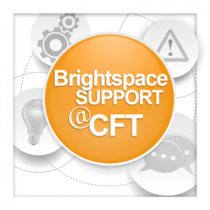 Brightspace Support @ the CFT