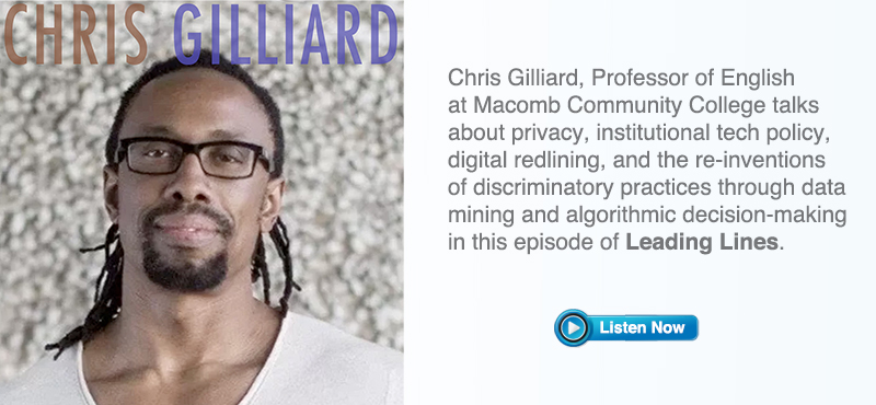 Leading Lines Podcast Interview with Chris Gilliard