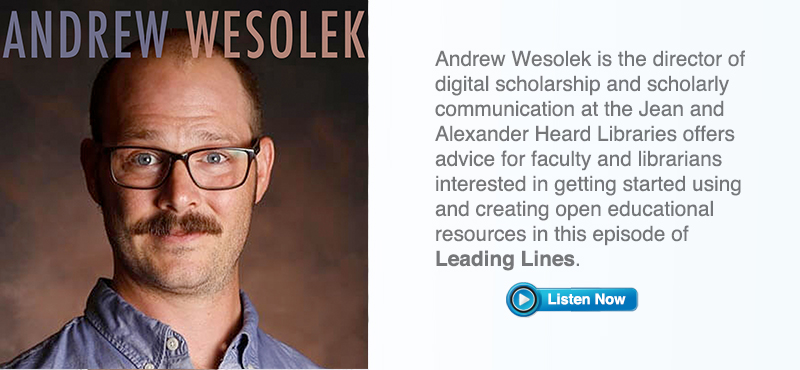 Leading Lines Ed Tech Podcast Featuring Andrew Wesolek