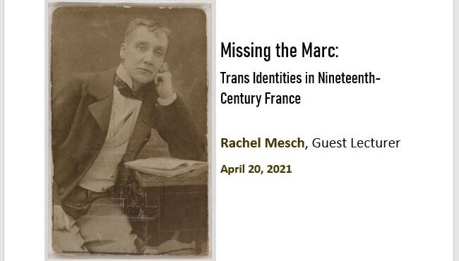 Missing the Marc: Trans Identities in Nineteenth-Century France