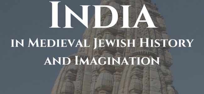 "JS Lecture Series: Miriam Frenkel, ""India in Medieval Jewish History and Imagination"""