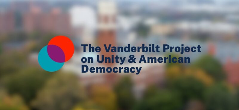 The Vanderbilt Project on Unity and American Democracy